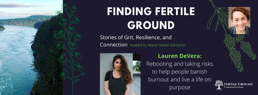 Lauren DeVera, Finding Fertile Ground Podcast