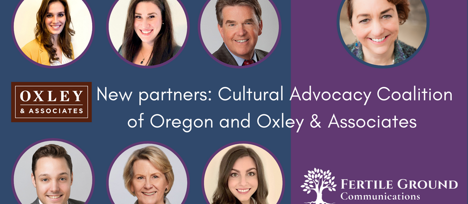 New partners: Cultural Advocacy Coalition of Oregon and Oxley & Associates