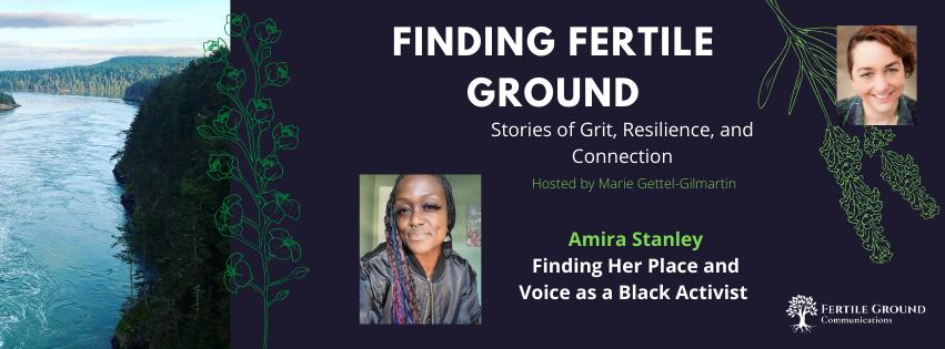 Amira Stanley, Finding Fertile Ground Podcast