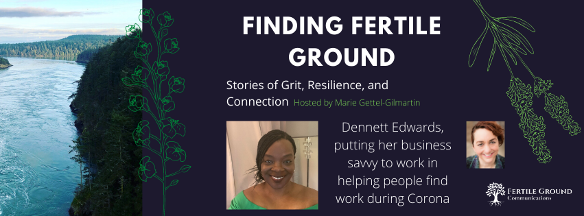 Finding Fertile Ground Podcast: Dennett Edwards, Paying It Forward