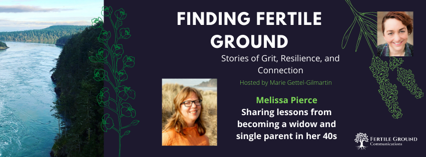 Melissa Pierce: Sharing lessons from becoming a widow and single parent in her 40s
