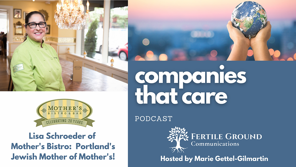 Lisa Schroeder of Mother's Bistro on the Companies That Care Podcast