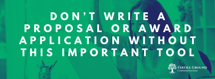 Don't write a proposal or award application without this important tool
