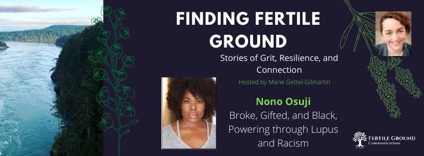Nono Osuji, Finding Fertile Ground Podcast