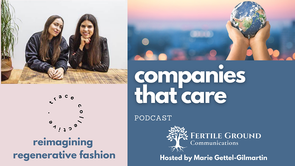 Trace Collective on the Companies That Care Podcast