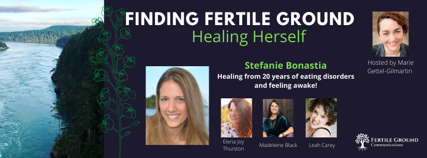 Stefanie Bonastia: Healing from 20 years of eating disorders and feeling awake!