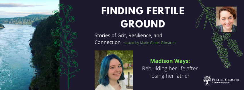 Madison Ways, Finding Fertile Ground Podcast