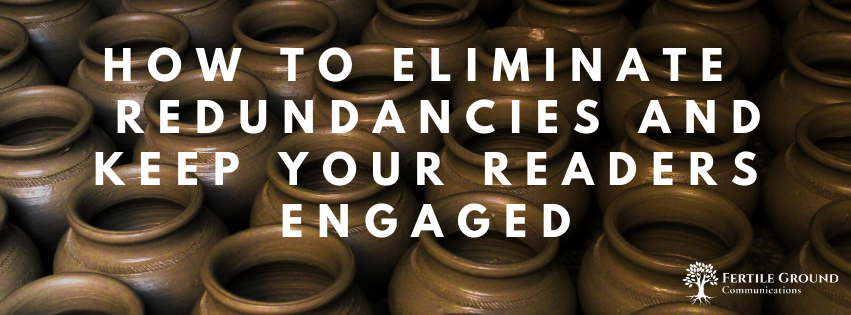 How to Eliminate Redundancies and Keep Your Readers Engaged