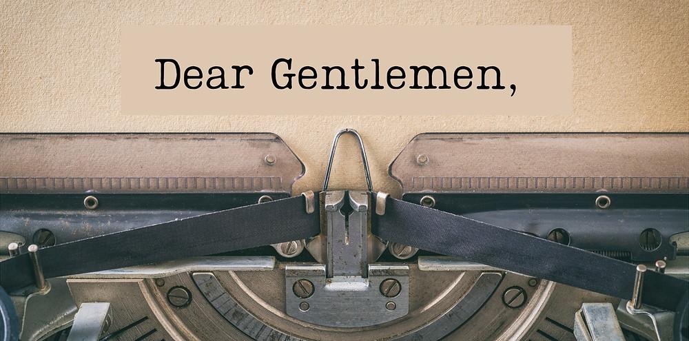 """Typewriter with """"Dear Gentlemen"""""""
