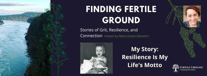My Story: Resilience Is My Life's Motto