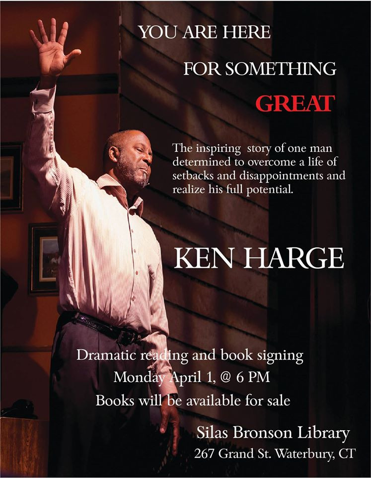 "Ken Harge's one-man show, ""You Are Here for Something Great"" 