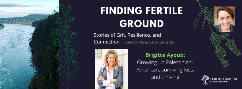 Brigitte Ayoub, Finding Fertile Ground Podcast