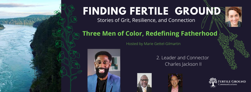 Finding Fertile Ground Podcast: Charles Jackson II