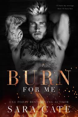 BURN FOR ME 7