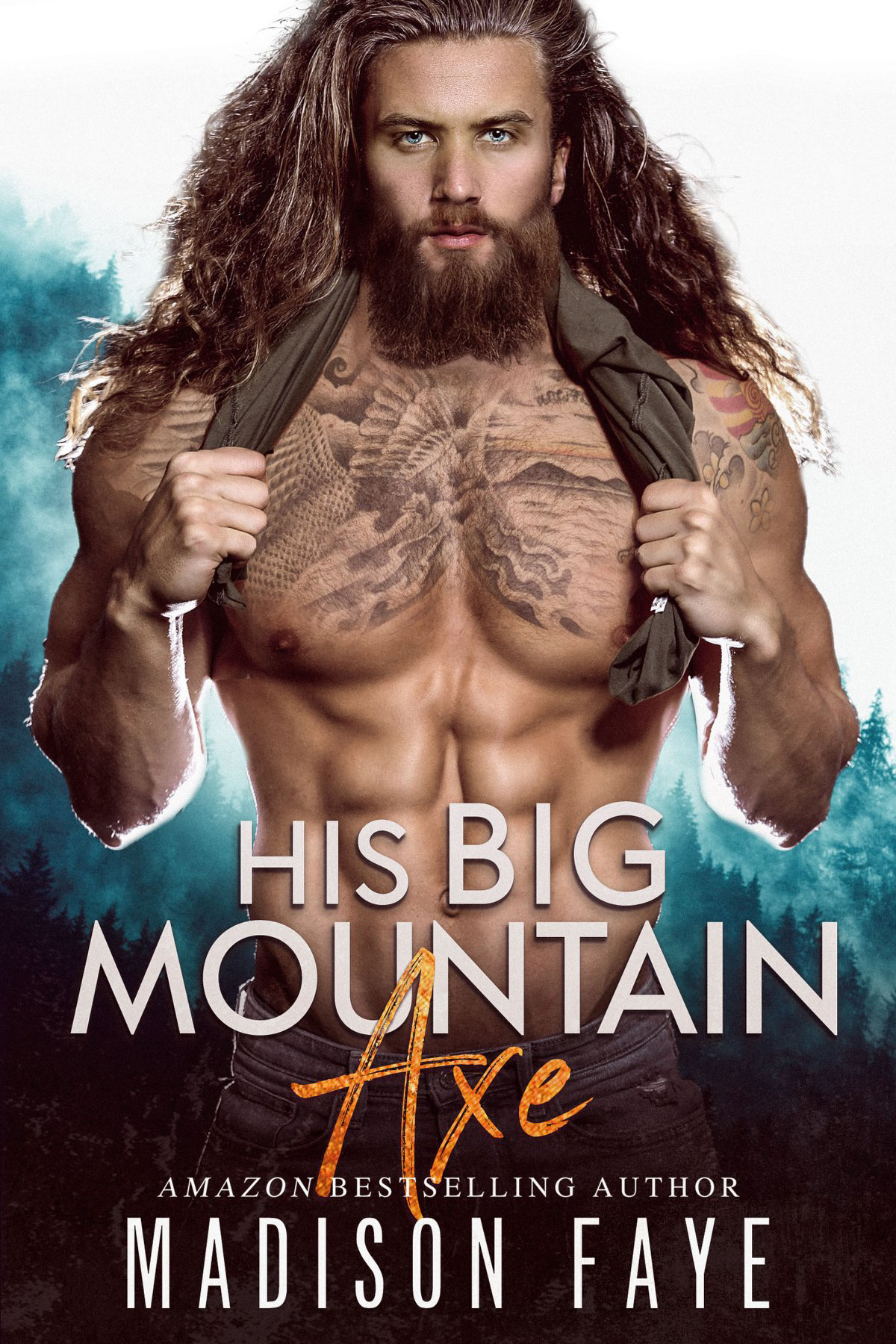 HIS BIG MOUNTAIN AXE