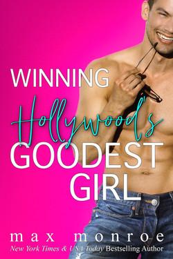 WINNING HOLLYWOOD'S GOODEST GIRL