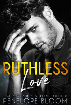 RUTHLESS LOVE