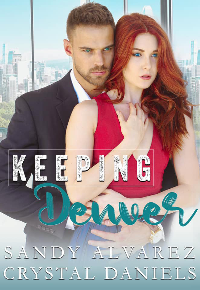 KEEPING DENVER