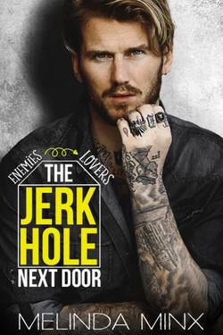 THE JERK HOLE NEXT DOOR