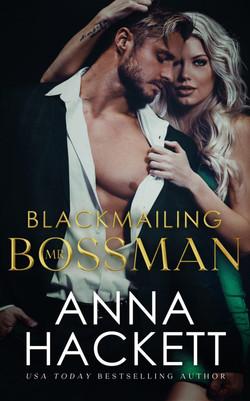 BLACKMAILING  MR. BOSSMAN