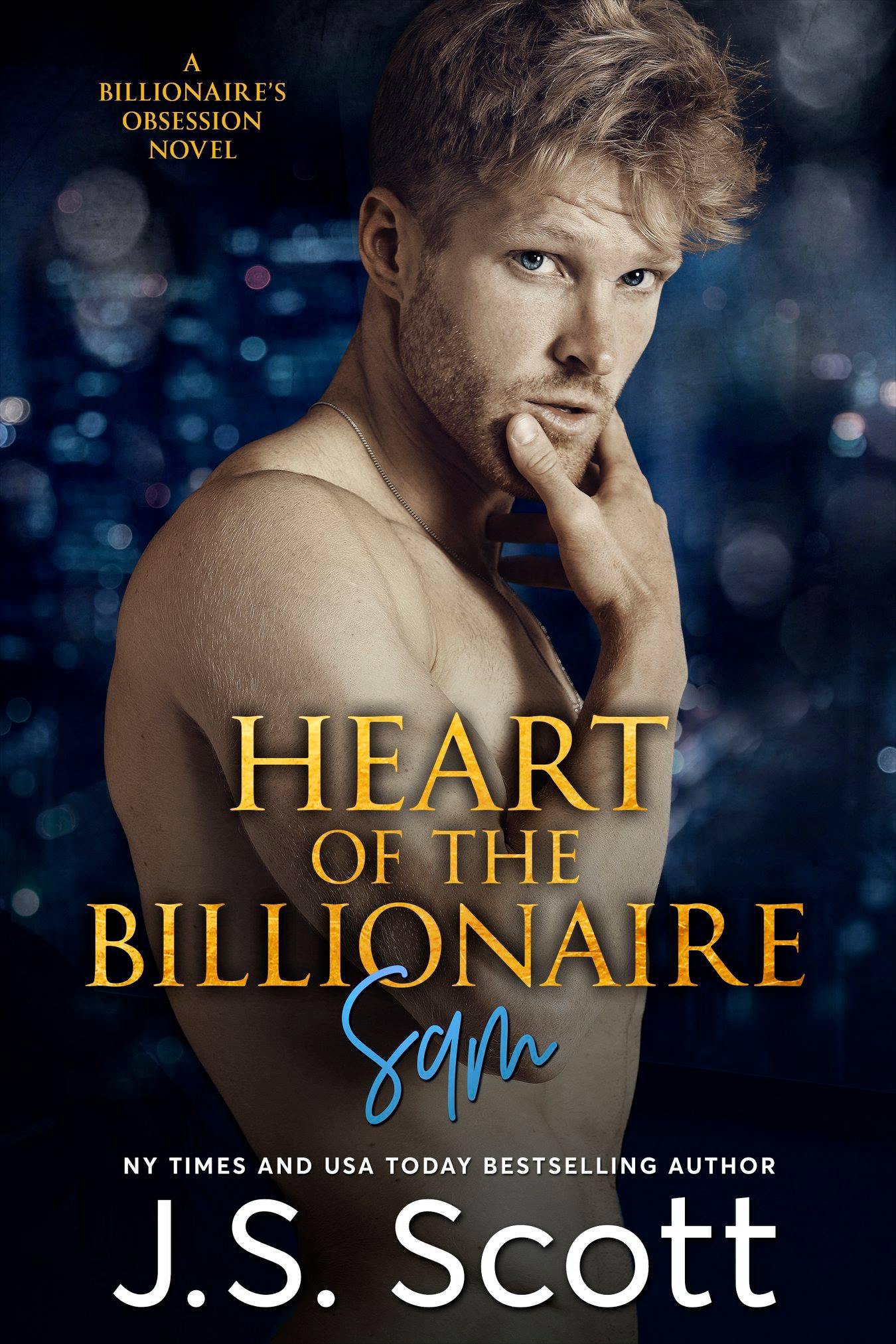 HEART OF THE BILLIONAIRE - SAM