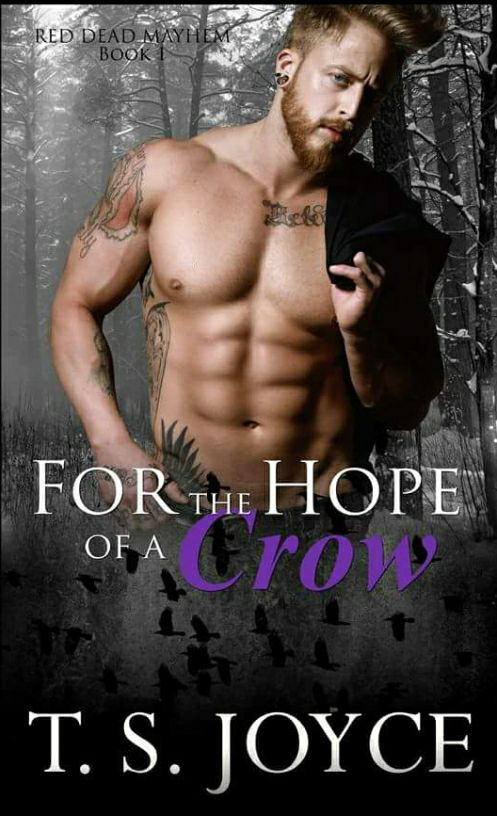 FOR THE HOPE OF A CROW