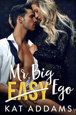 MR. BIG EASY EGO