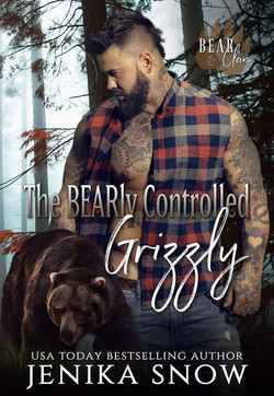 THE BEARLY CONTROLLED GRIZZLY