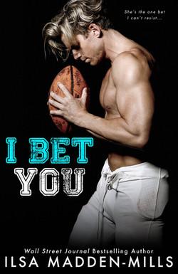I BET YOU