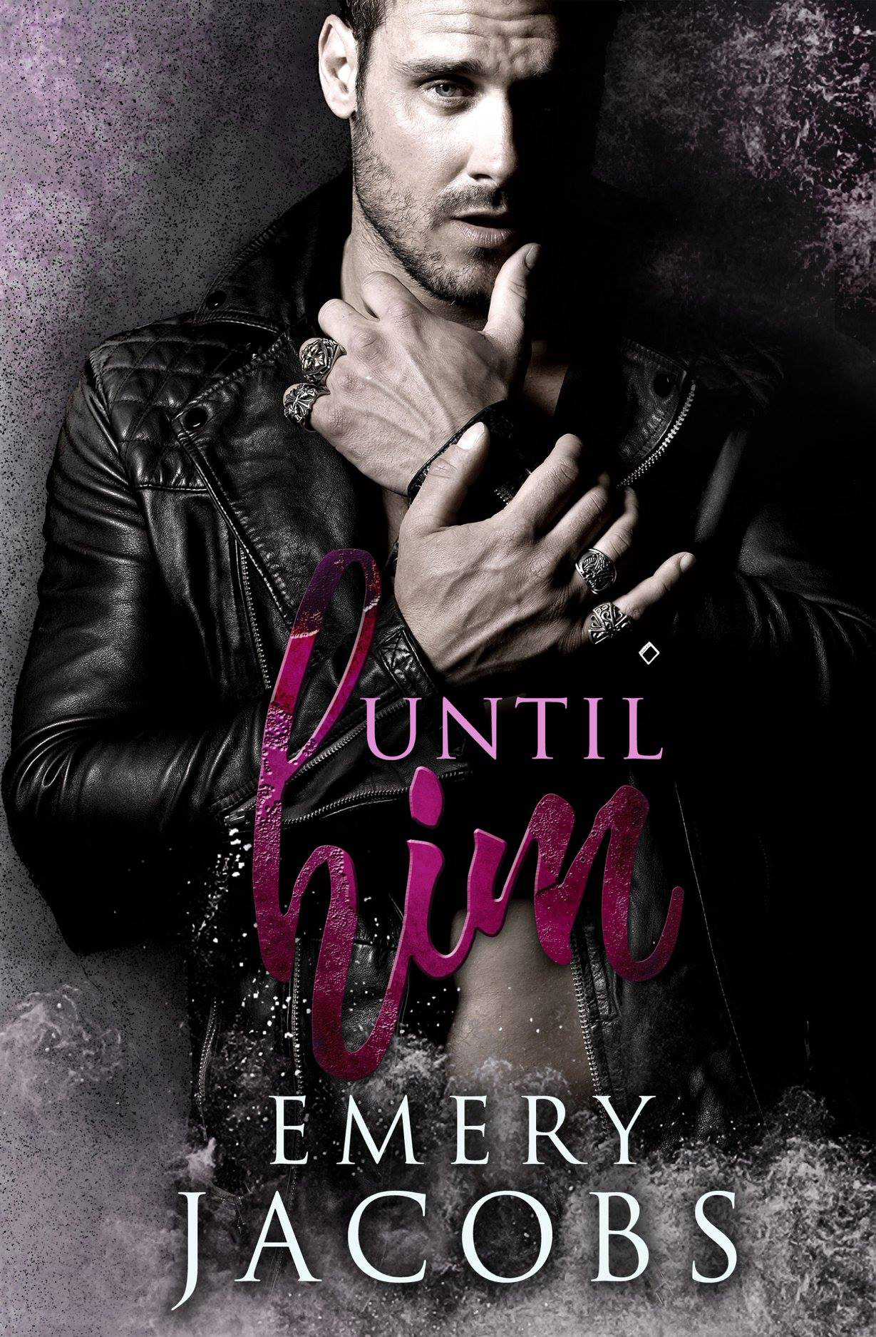 UNTIL HIM