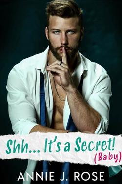 SHH ... IT'S A SECRET ! ( BABY)