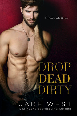 DROP DEAD DIRTY