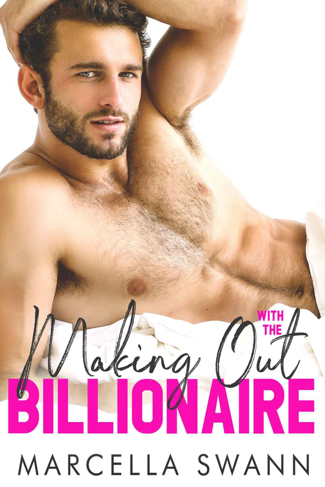 MAKING OUT WITH THE BILLIONAIRE