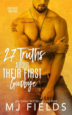 27TH TRUTHS ABOUT THEIR FIRST GOODBYE
