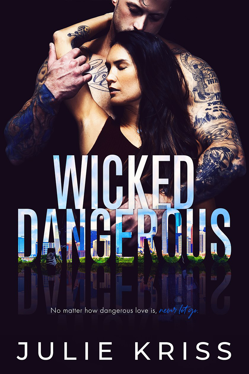 WICKED DANGEROUS