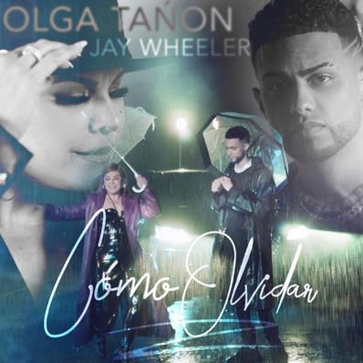 Como Olvidar - Jay Wheeler y Olga Tañón