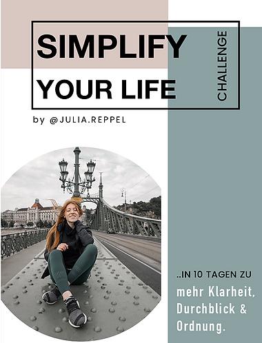 SIMPLIFY YOUR LIFE CHALLENGE (GERMAN)