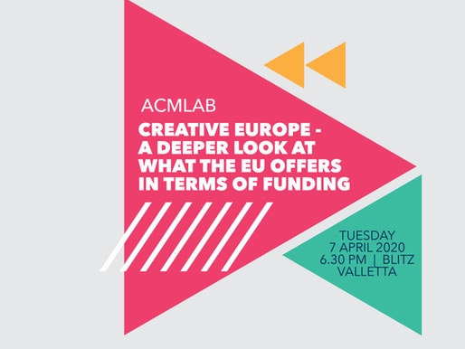 ACMLab - Creative Europe - A deeper look at what the EU offers in terms of funding