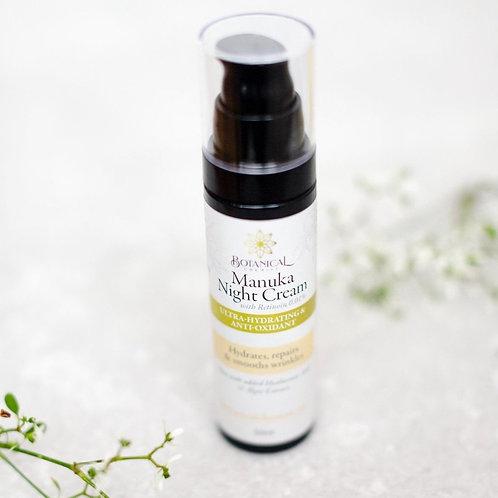 Cream: Manuka Night Cream (aka Ultra-hydrating and Anti-oxidant Night Cream)