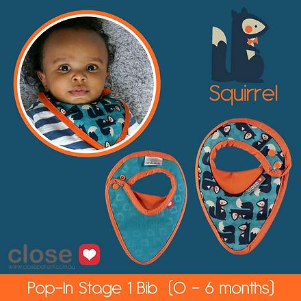 Close pop in bib newborn stage 1 squirre