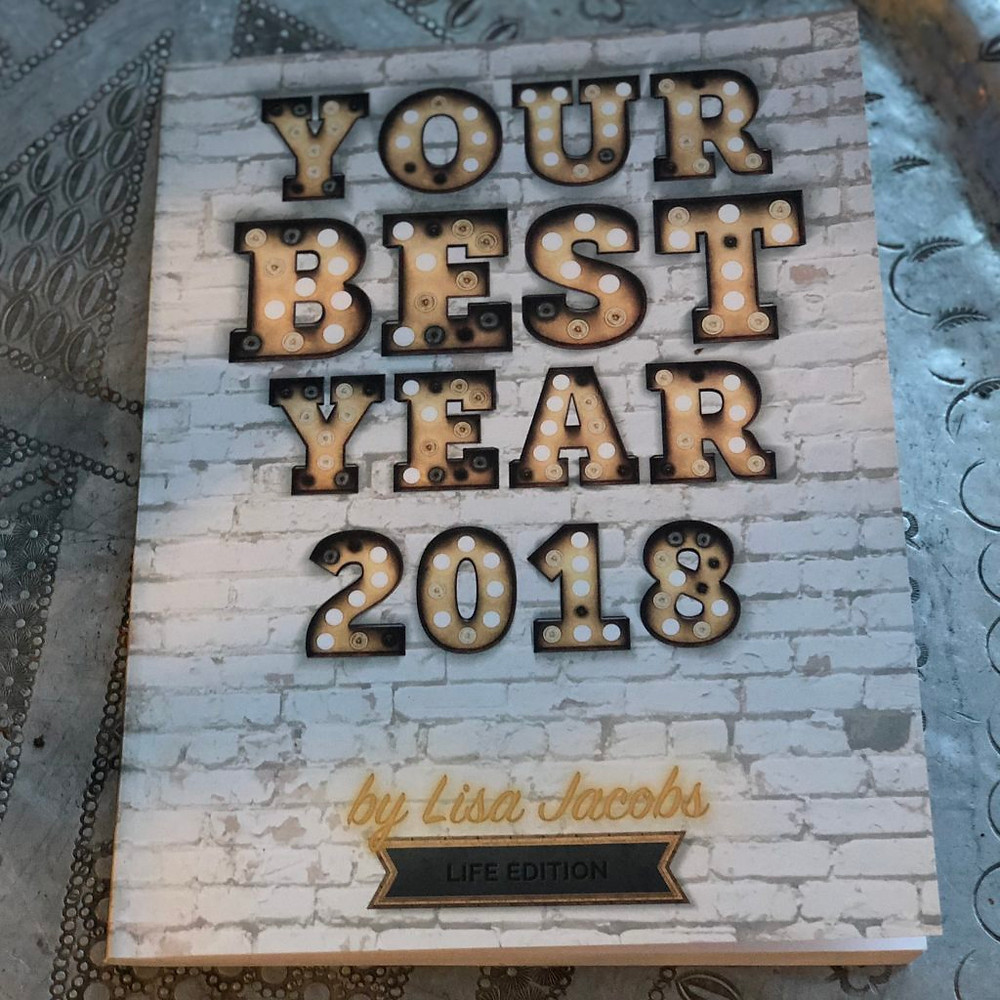 Your Best Year 2018 - by Lisa Jacobs