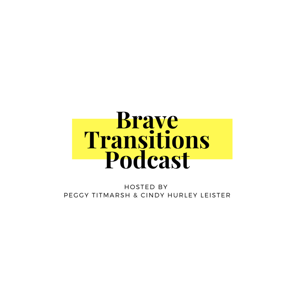 Brave Transition Podcast