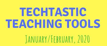 Techtastic Tools January/February Edition