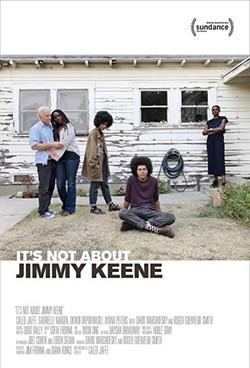 IT'S NOT ABOUT JIMMY KEENE (2019)