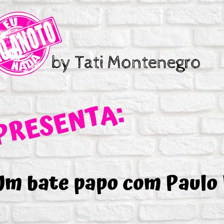 Bate papo com Paulo Faccioni