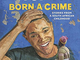 Book Review of Born a Crime by Trevor Noah