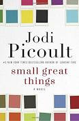 Book Review and Discussion of Small Great Things by Jodi Picoult