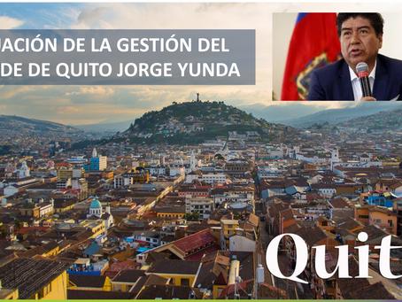 EVALUACIÓN DE LA GESTIÓN DEL ALCALDE DE QUITO JORGE YUNDA