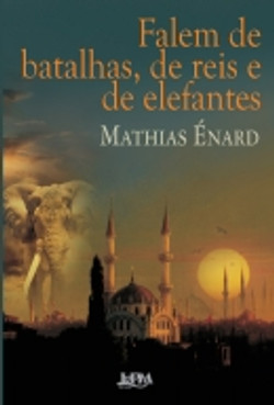 Falem de batalhas, reis e elefantes