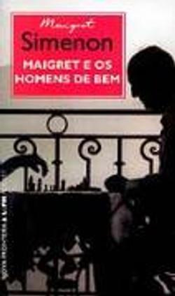 Maigret e os homens de bem